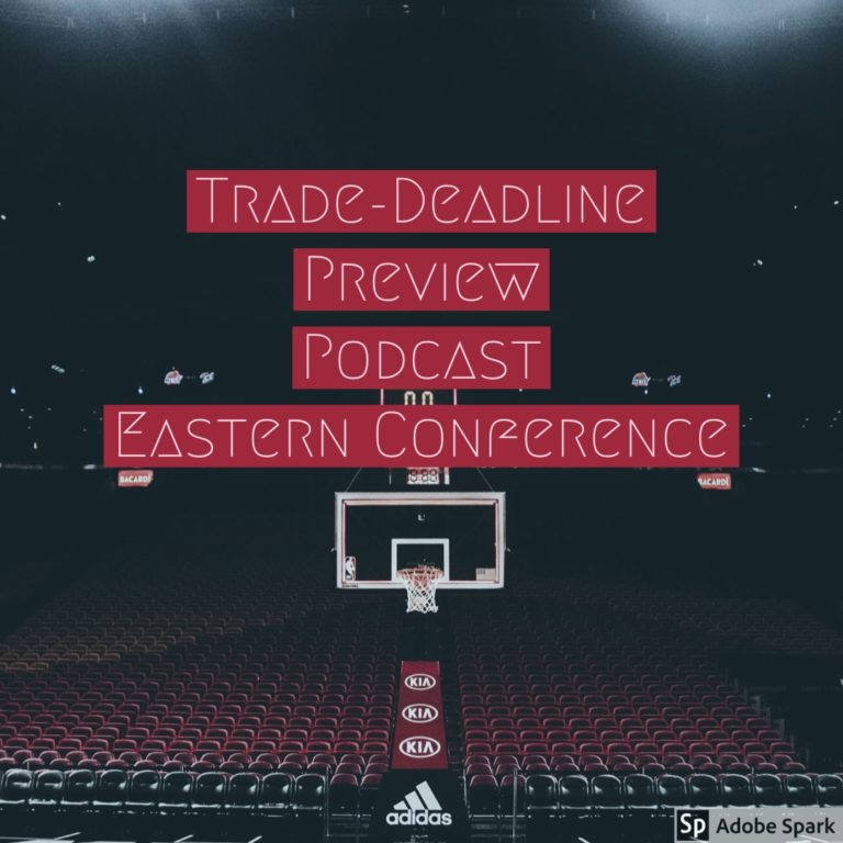 Trade Deadline Preview East