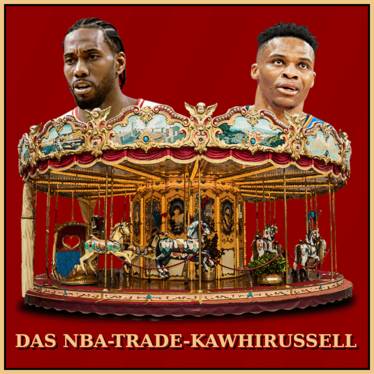 Das NBA-Trade-Kawhirussell