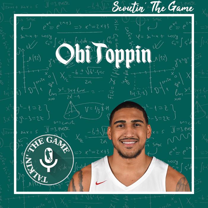 Scoutin' The Game: Obi Toppin