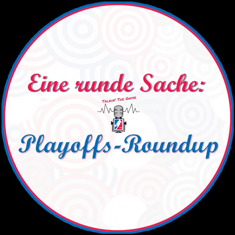 Playoff Zweitrunden-Roundup
