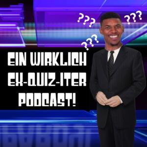 Pod #24 – Ein ex-QUIZ-iter Podcast!