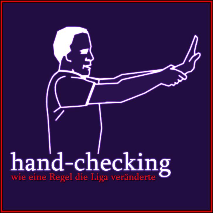 Handchecking – wie eine Regel die Liga veränderte