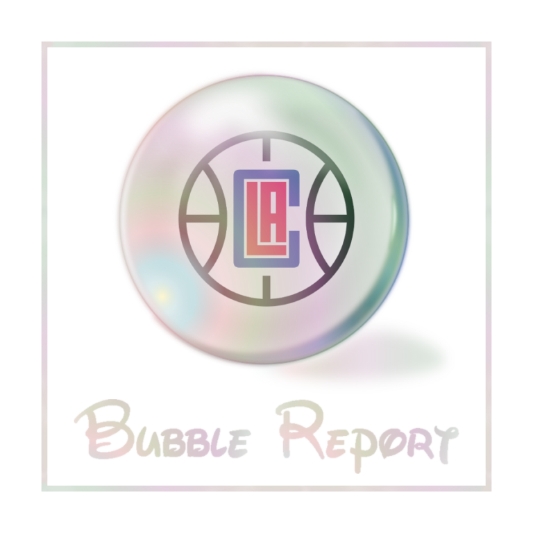 Bubble Report #22: L.A. Clippers