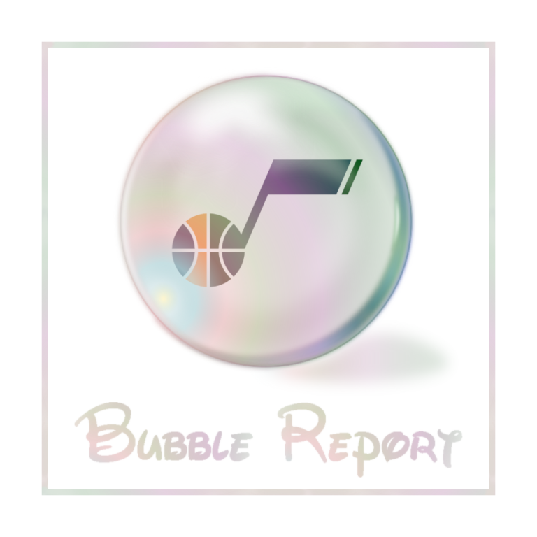 Bubble Report #10: Utah Jazz