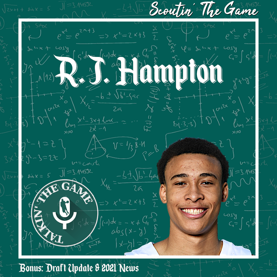 POD #117 – Scoutin' The Game: R.J. Hampton