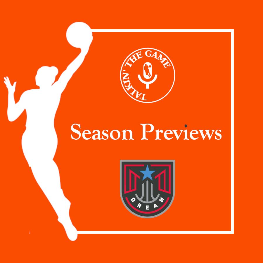 WNBA Season Preview #3: Atlanta Dream