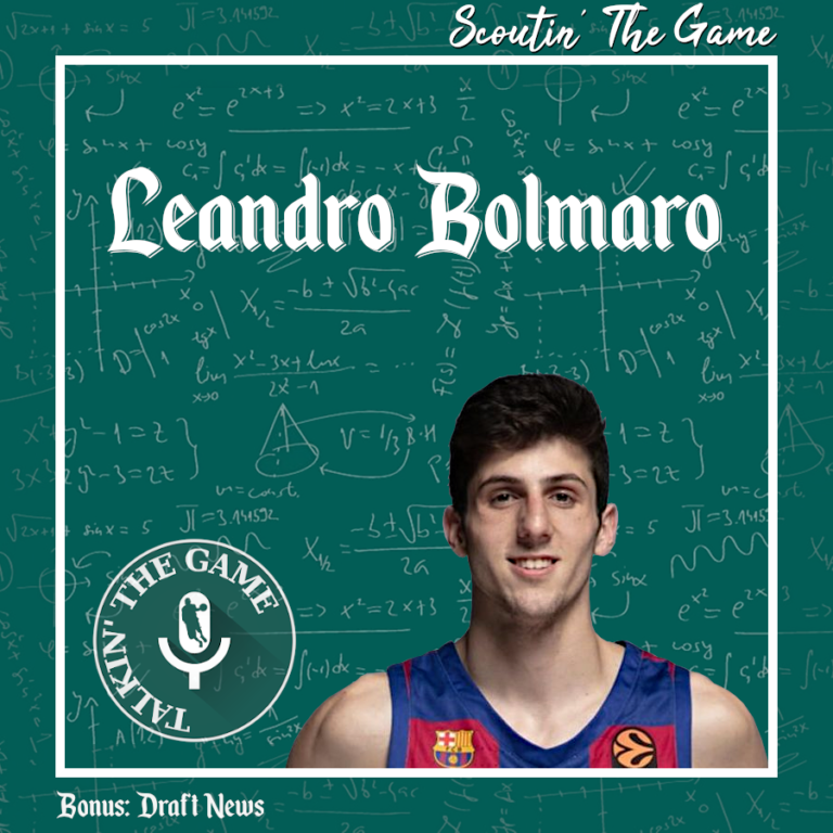Scoutin' The Game: Leandro Bolmaro