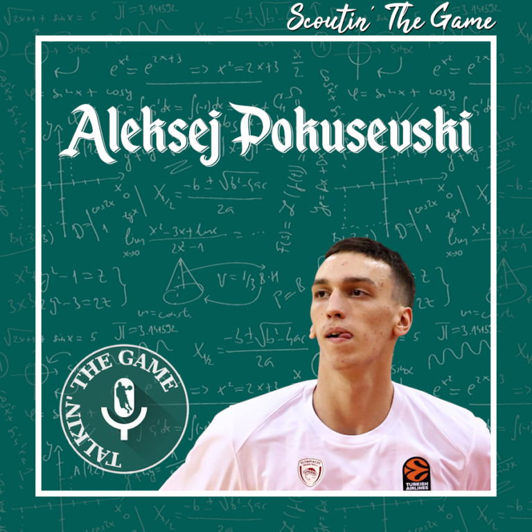 Scoutin' The Game: Aleksej Pokuševski