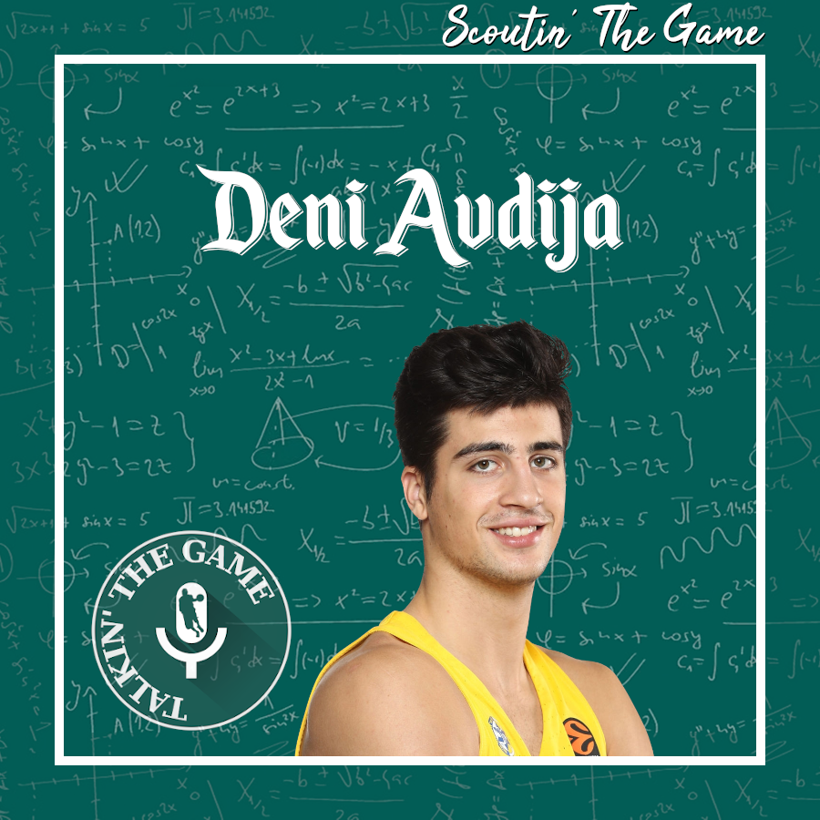 Pod #158 – Scoutin' The Game: Deni Avdija