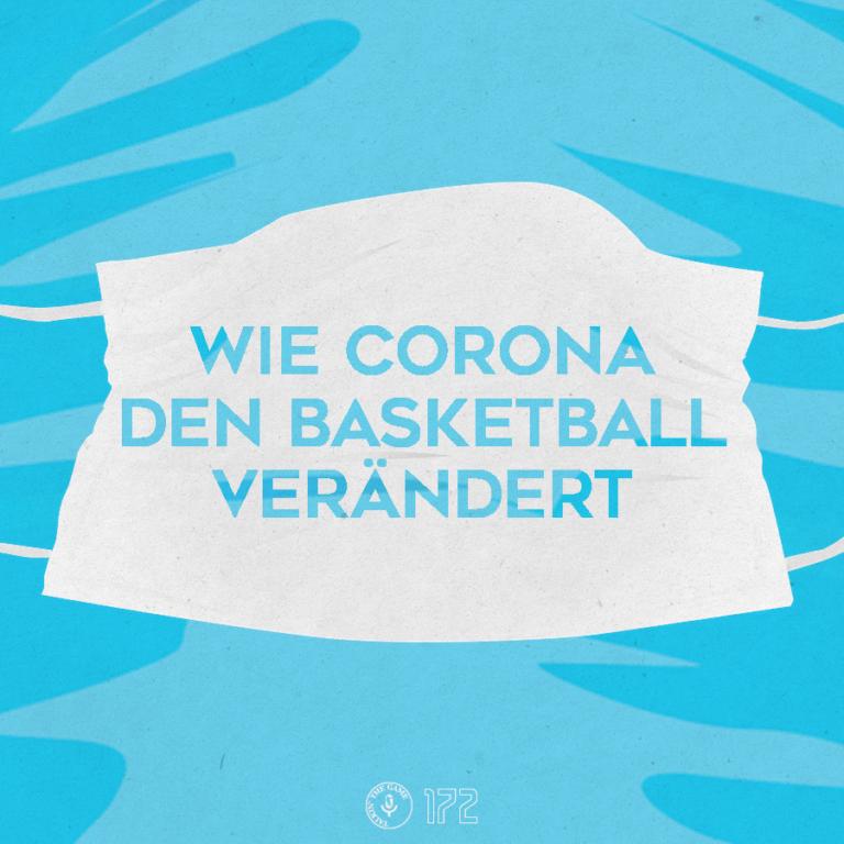 Wie Corona den Basketball verändert*