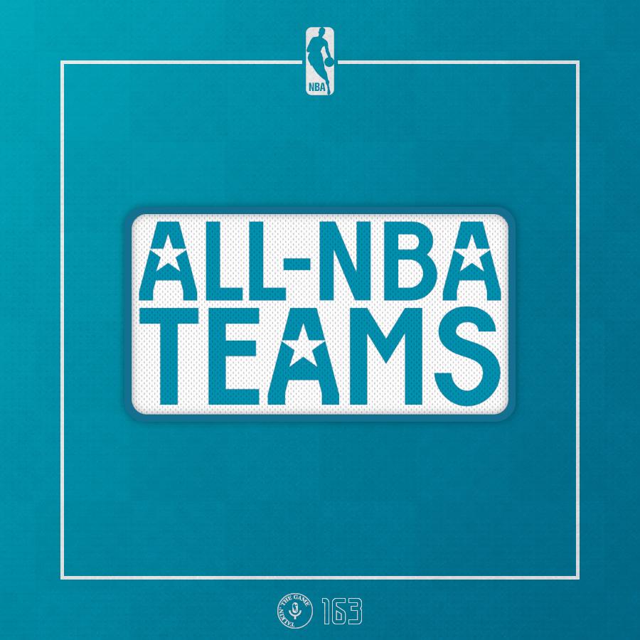 Pod #163 – All-NBA Teams – TTG-Edition