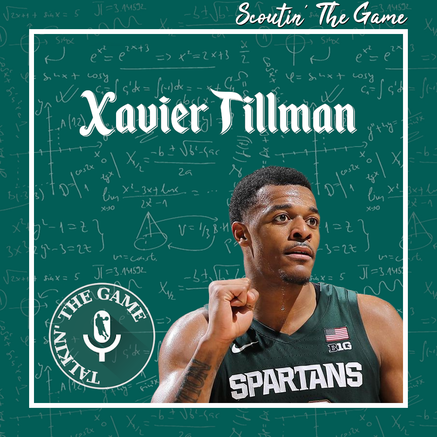 Pod #166 – Scoutin' The Game: Xavier Tillman