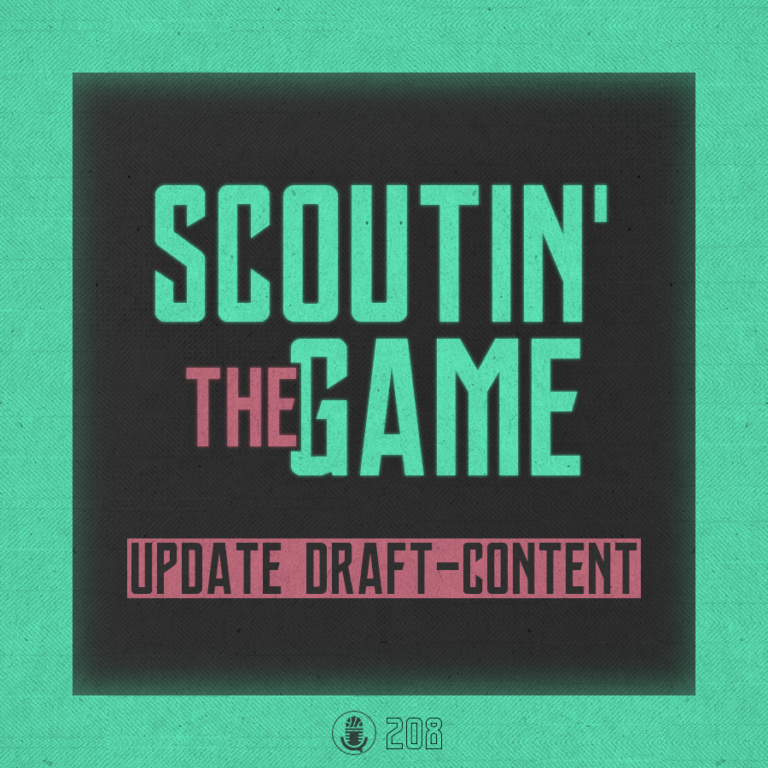 Scoutin' The Game: Update
