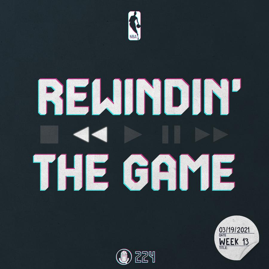 Pod #224 – Rewindin' The Game,Woche 13
