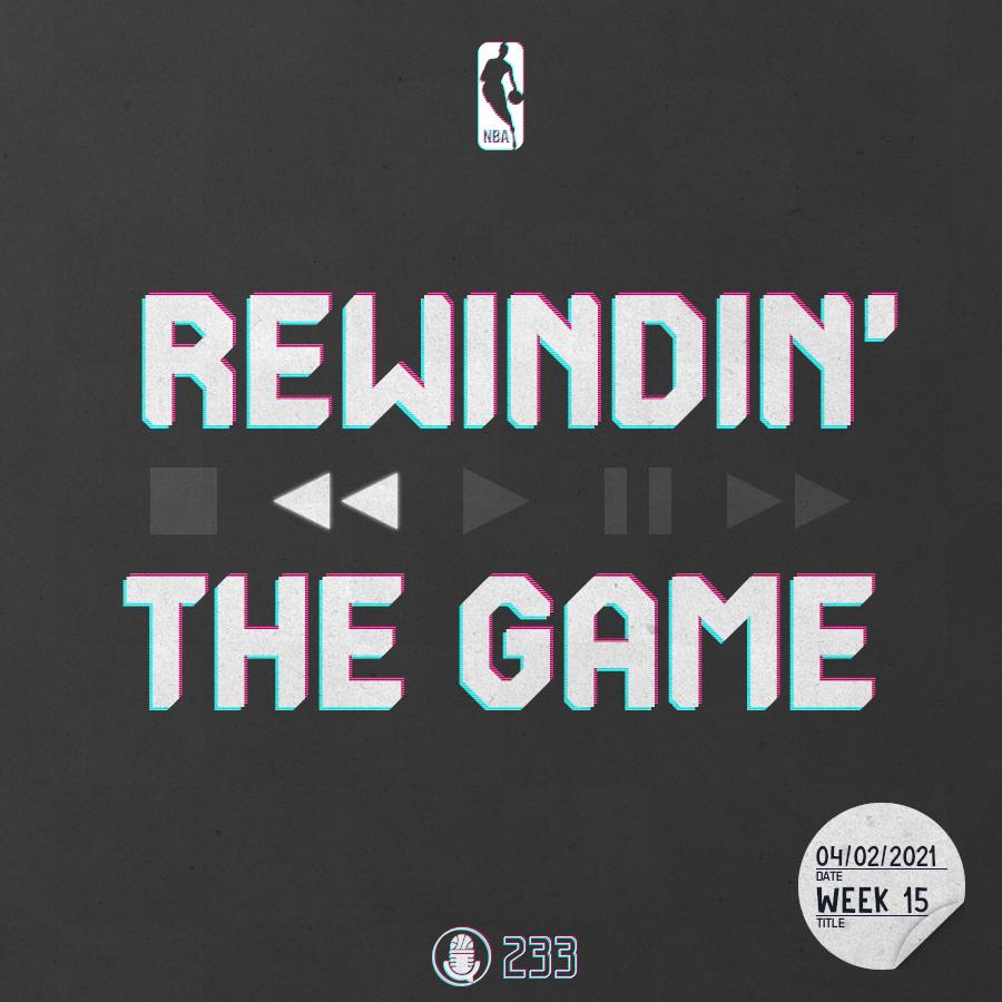 Pod #233 – Rewindin' The Game,Woche 15