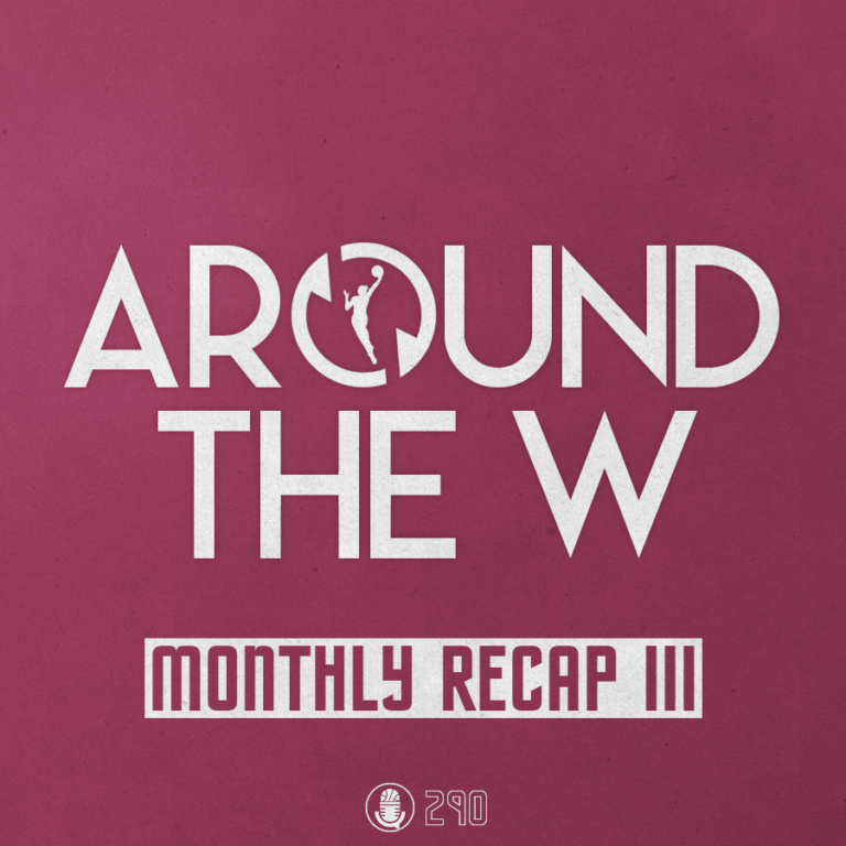 Around The W / Monthly Recap III
